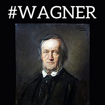 #Wagner