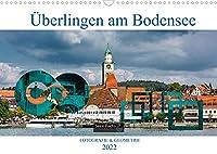 Ueberlingen am Bodensee - Fotografie + Geometrie (Wandkalender 2022 DIN A3 quer): Grosse Kreisstadt Ueberlingen in Bildern (Monatskalender, 14 Seiten )