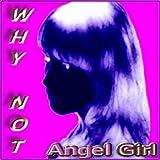 Angel Girl (Rock Your Tanga Mix)