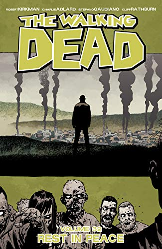 The Walking Dead Vol. 32: Rest In Peace (English Edition) eBook: Kirkman, Robert, Adlard, Charlie, Stewart, Dave, Adlard, Charlie, Gaudiano, Stefano, Rathburn, Cliff: Amazon.es: Tienda Kindle