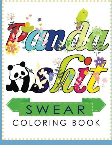 Swear Coloring Book: Hilarious for Adult Coloring Books best sellers 2016 [Curse Word Coloring Book] coloring markers and pens, Swear Word Coloring Book by Randy N. Stamm (2016-04-04)