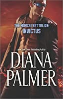 The Morcai Battalion: Invictus by Diana Palmer(2015-11-24)