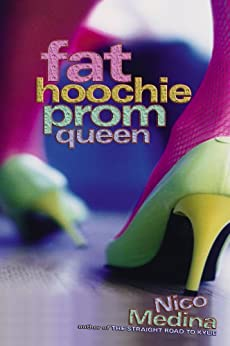 Fat Hoochie Prom Queen by [Nico Medina]