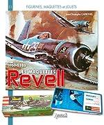 Histoire des maquettes Revell 1950-1986, tome 1 de Jean-Christophe Carbonel