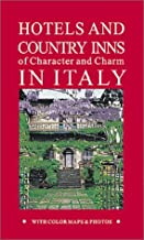 Hotels and Country Inns of Character and Charm in Italy