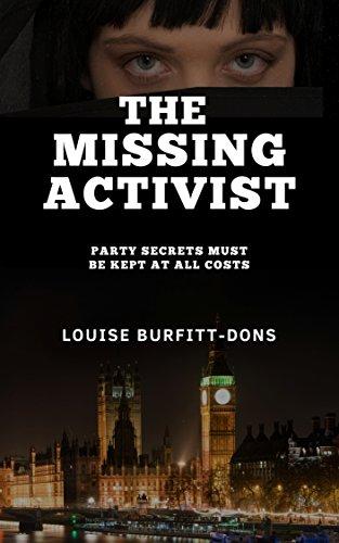 The Missing Activist: A Gripping British Political Thriller (P I Karen Andersen series) by [Louise Burfitt-Dons]