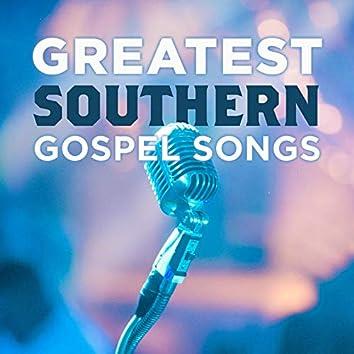 Greatest Southern Gospel Songs Vol. 1