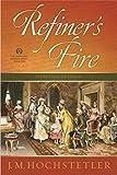 Refiner's Fire (American Patriot Series Book 6)