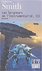 Les Seigneurs de l'instrumentalité, tome 3 - Nostrilia de Cordwainer Smith