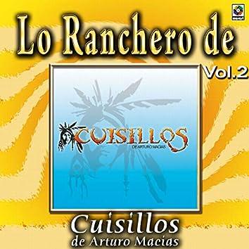 Joyas Musicales: Lo Ranchero De Cuisillos De Arturo Macías, Vol. 2
