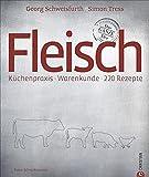 Fleischkochbuch - verantwortungsvoller Fleischgenuss