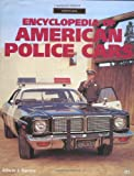 Encylopedia of American Police Cars (Crestline Series)