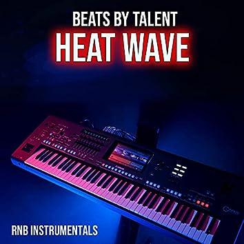 BEATS BY TALENT HEAT WAVE (R&B INSTRUMENTALS)