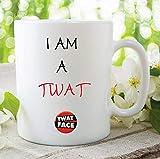 Tazza in ceramica con scritta in inglese 'I Am A Twat', idea regalo per fidanzata, fidanzato, caffè, tazza da tè e calza della Befana, regalo di Babbo Natale segreto – 425 ml