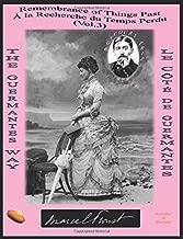 REMEMBRANCE OF THINGS PAST / À LA RECHERCHE DU TEMPS PERDU: THE GUERMANTES WAY (Annotated & Illustrated) / LE CÔTÉ DE GUERMANTES (Proust Complete Bilingual - English / French- Vol. 1 to 7)