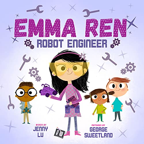 Emma Ren Robot Engineer: Fun and Educational STEM (science, technology, engineering, and math) Book for Kids)