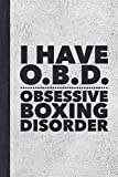 Obsessive Boxing Disorder: Best Funny Gift For Boxers, Coach, Trainer, Student - Woman Girl Man Guy Journal - Stone Gray Cover 6'x9' Notebook