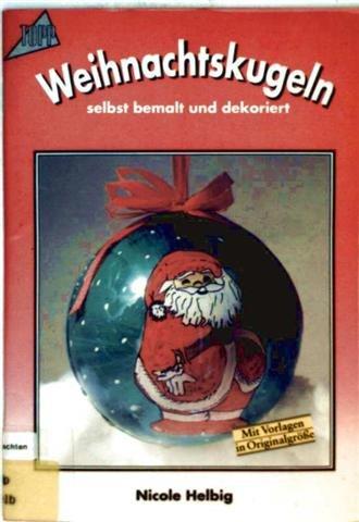Weihnachtskugeln selbst bemalt und dekoriert