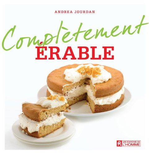 Érable (Complètement) (French Edition)