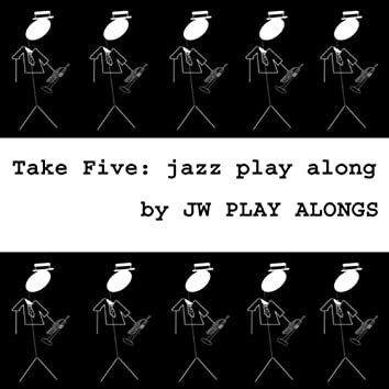 Take Five: Jazz Play Along