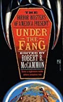 Under the Fang 0671695738 Book Cover