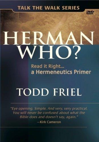 Herman Who: Read it Right, A Hermeneutics Primer