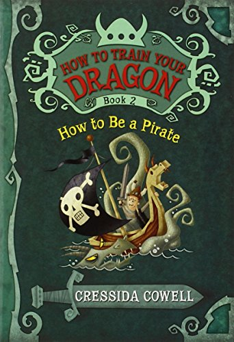 How to Train Your Dragon Book 2: How to Be a Pirate (How to Train Your Dragon (2))の詳細を見る