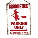 Metal Wall Sign - Broomstick Parking Only - Witch