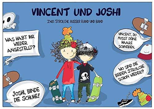 Vincent und Joshi: Zwei Strolche ausser Rand und Band