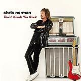 Songtexte von Chris Norman - Don't Knock the Rock