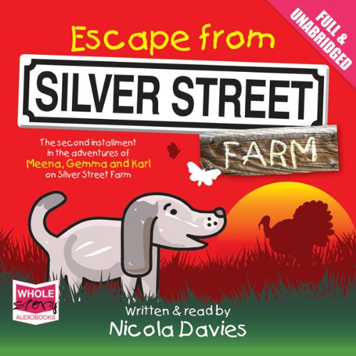 Escape From Silver Street Farm audiobook cover art