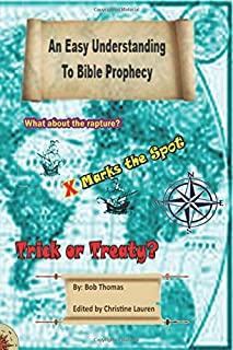 An Easy Understanding to Bible Prophecy