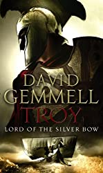 Cover of Troy: Lord of the Silver Bow by David Gemmell