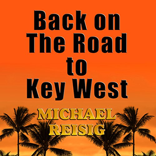 Back on the Road to Key West audiobook cover art