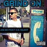 Grind On (feat. O.G. Silent) [Explicit]