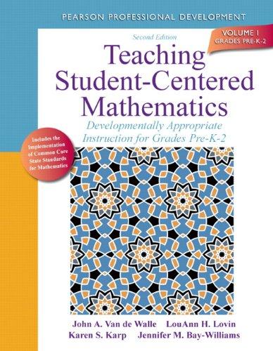 Teaching Student-Centered Mathematics: Developmentally Appropriate Instruction for Grades Pre-K-2 (V