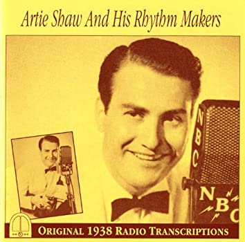 Artie Shaw and His Rhythm Makers (1938)