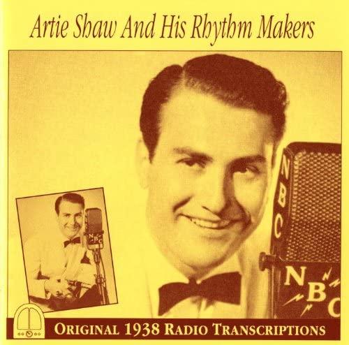 Artie Shaw Rhythm Makers