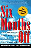 six months off book info and reviews