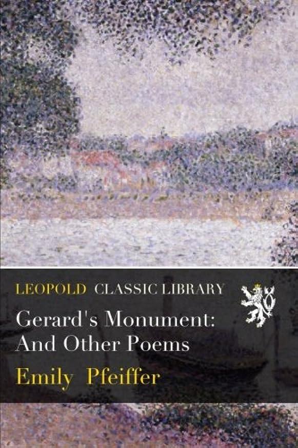 ラフト一ハックGerard's Monument: And Other Poems