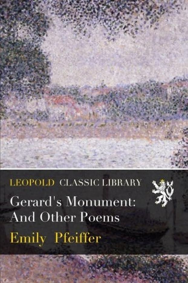 喜ぶ民間しわGerard's Monument: And Other Poems