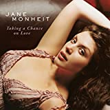 "album cover: Jane Monheit ""Taking a Chance on Love"""