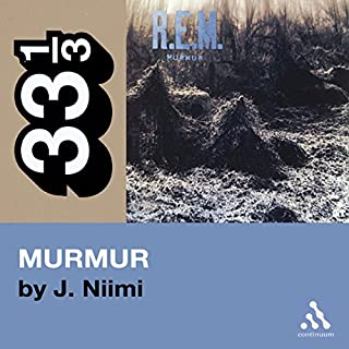R.E.M.'s Murmur (33 1/3 Series) cover art