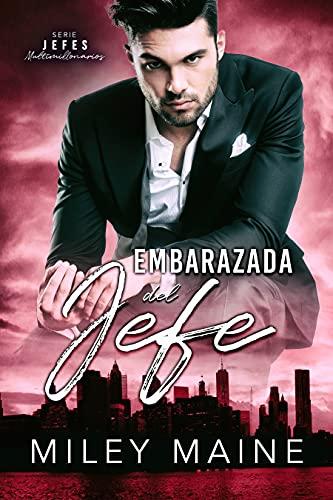 Embarazada del jefe (Jefes Multimillonarios nº 3) (Spanish Edition)