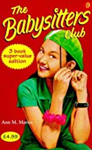 Babysitters Club Collection: Mary Anne and the Search for Tigger, Claudia and the Sad Goodbye, Jessi and the Superbrat No. 9 (Babysitters Club)