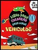 Libro de colorear de Vehiculos para niños de 3 a 6 años: Automóviles, aviones, bicicletas, motocicletas, trenes, barcos y mucho más para que los niños garabateen y coloreen. Actividad para chicos.