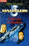 Babylon 5. Tödliche Gedanken.