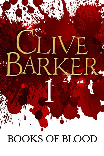 Ebook Books Of Blood Volumes 1 6 Books Of Blood 1 6 By Clive Barker