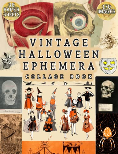 Compare Textbook Prices for Vintage Halloween Ephemera Collage Book: The ultimate cut out collection of retro Halloween illustrations, clip art, scrapbook paper and ephemera for junk journals, decoration and card making  ISBN 9798485511630 by Ashley, Ada