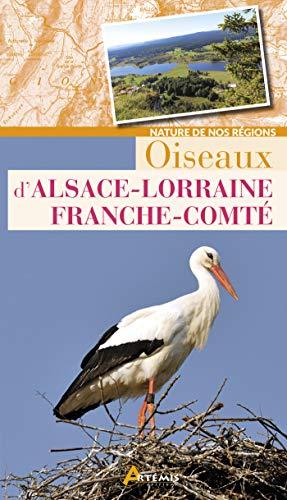 Oiseaux d'Alsace-Lorraine Franche-Comté PDF Books